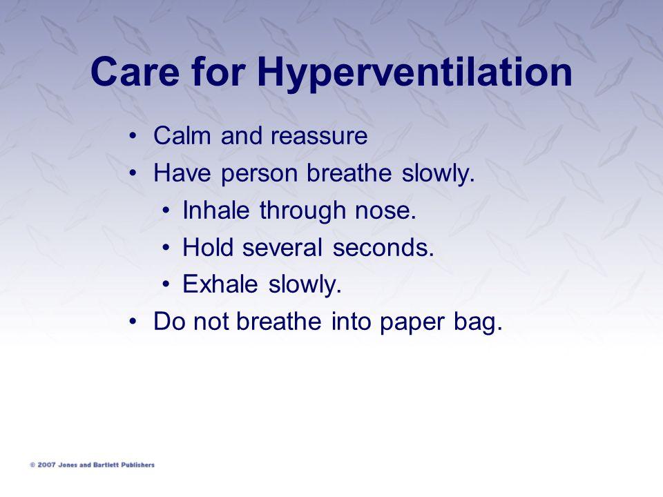 Care for Hyperventilation