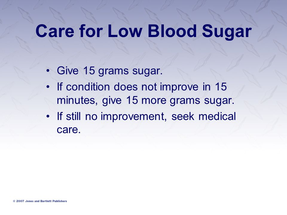 Care for Low Blood Sugar