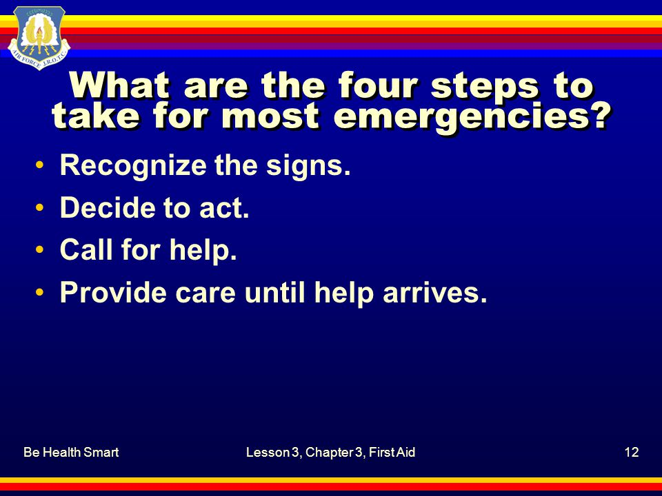 What are the four steps to take for most emergencies