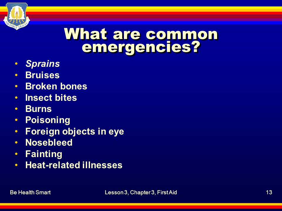 What are common emergencies