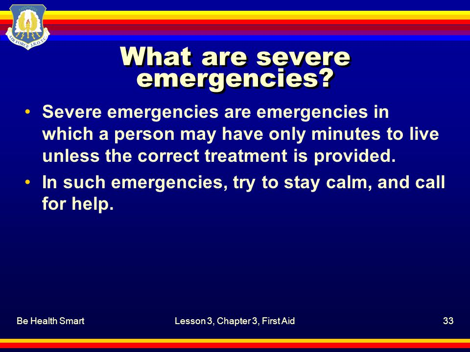What are severe emergencies