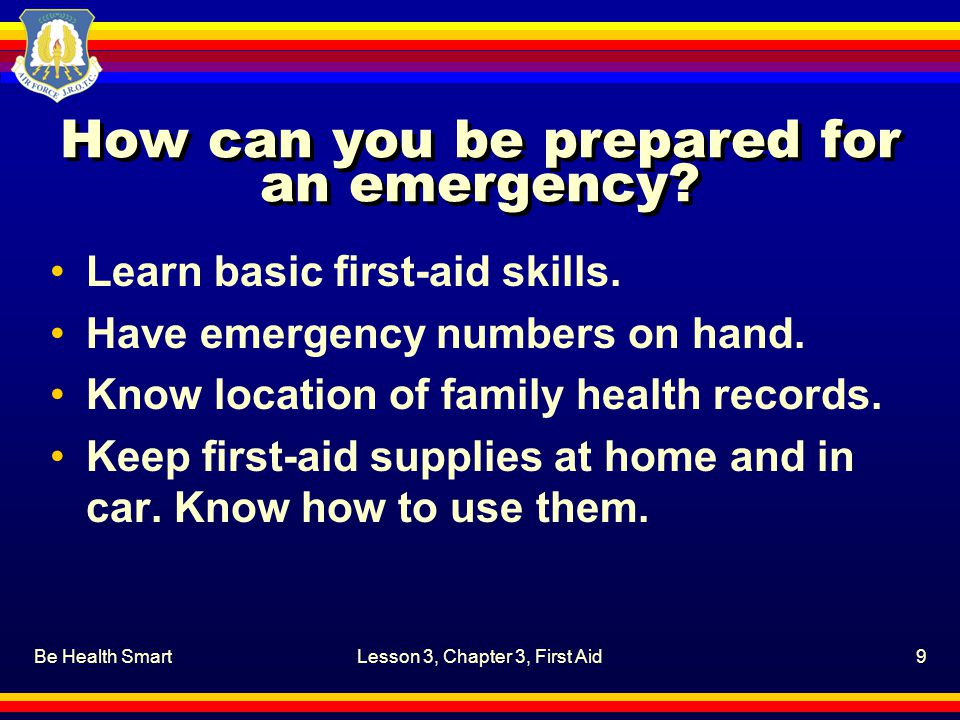 How can you be prepared for an emergency