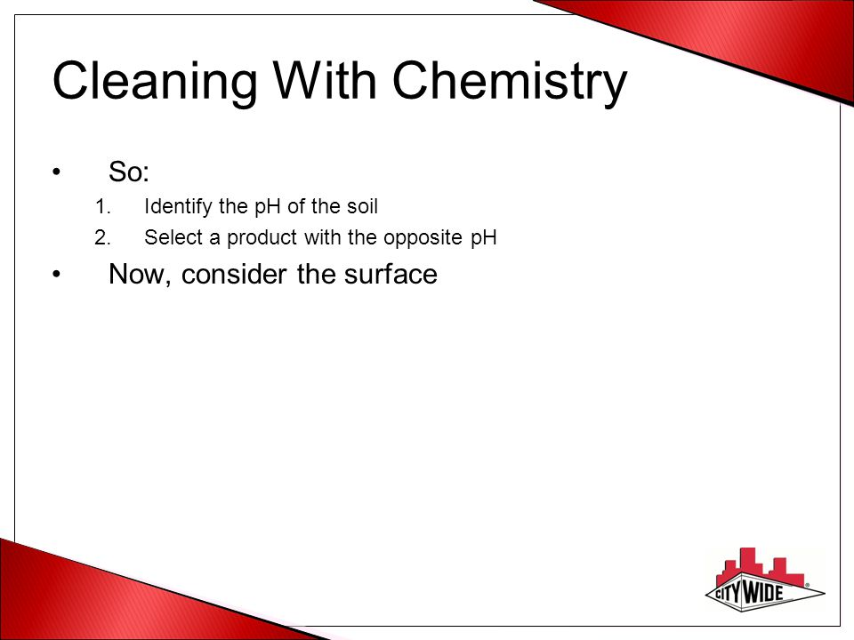 Cleaning With Chemistry