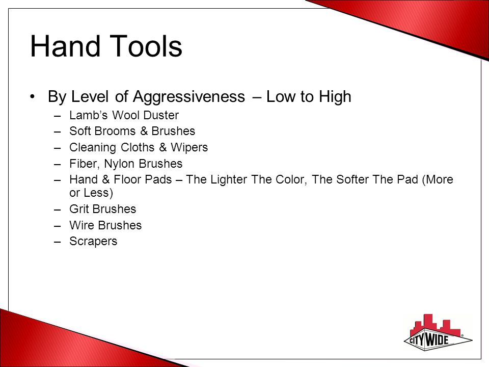Hand Tools By Level of Aggressiveness – Low to High Lamb's Wool Duster