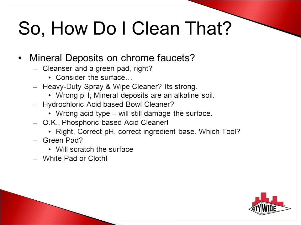 So, How Do I Clean That Mineral Deposits on chrome faucets