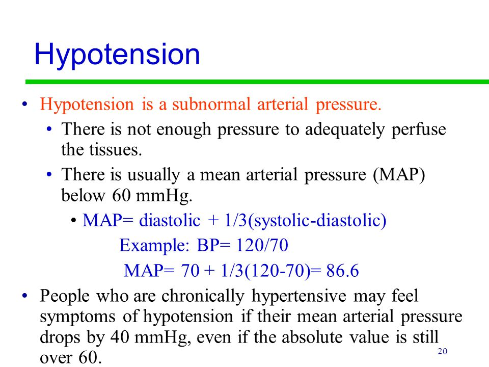 Hypotension Hypotension is a subnormal arterial pressure.