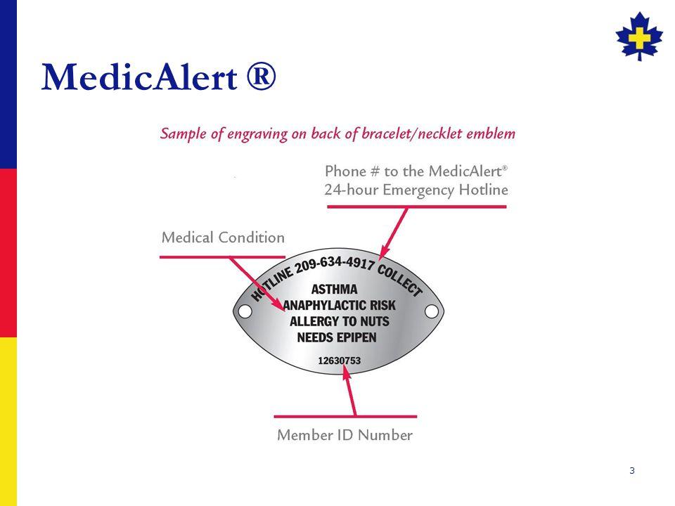 MedicAlert ®