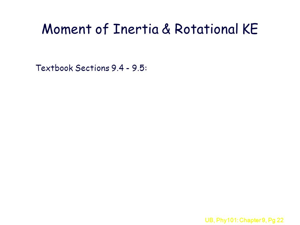 Moment of Inertia & Rotational KE