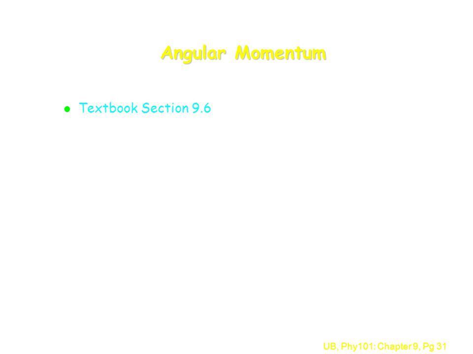 Angular Momentum Textbook Section 9.6 1