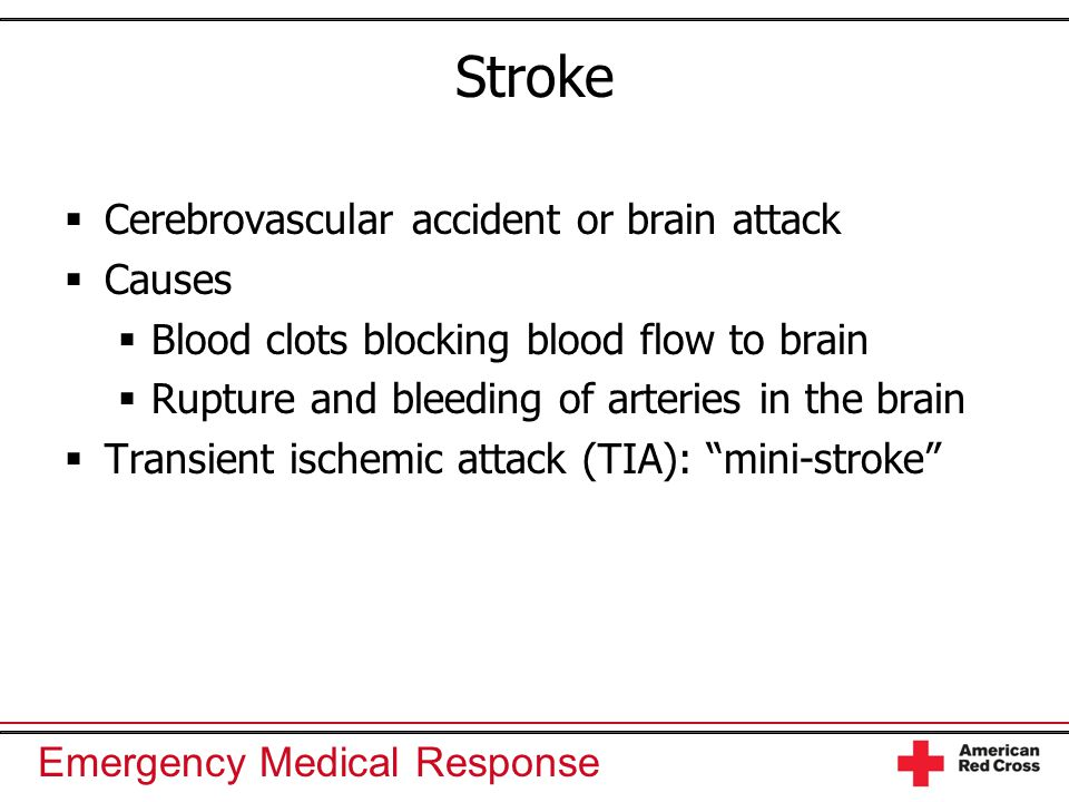 Stroke Cerebrovascular accident or brain attack Causes