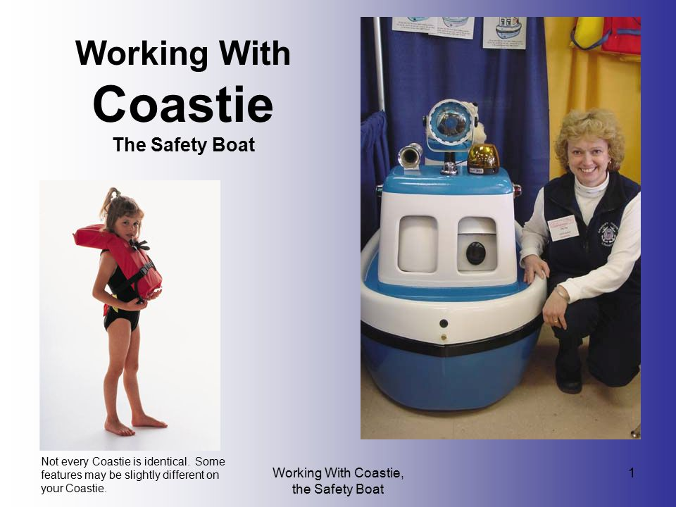 Working With Coastie The Safety Boat