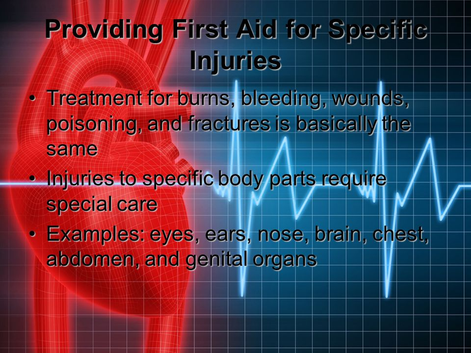 Providing First Aid for Specific Injuries