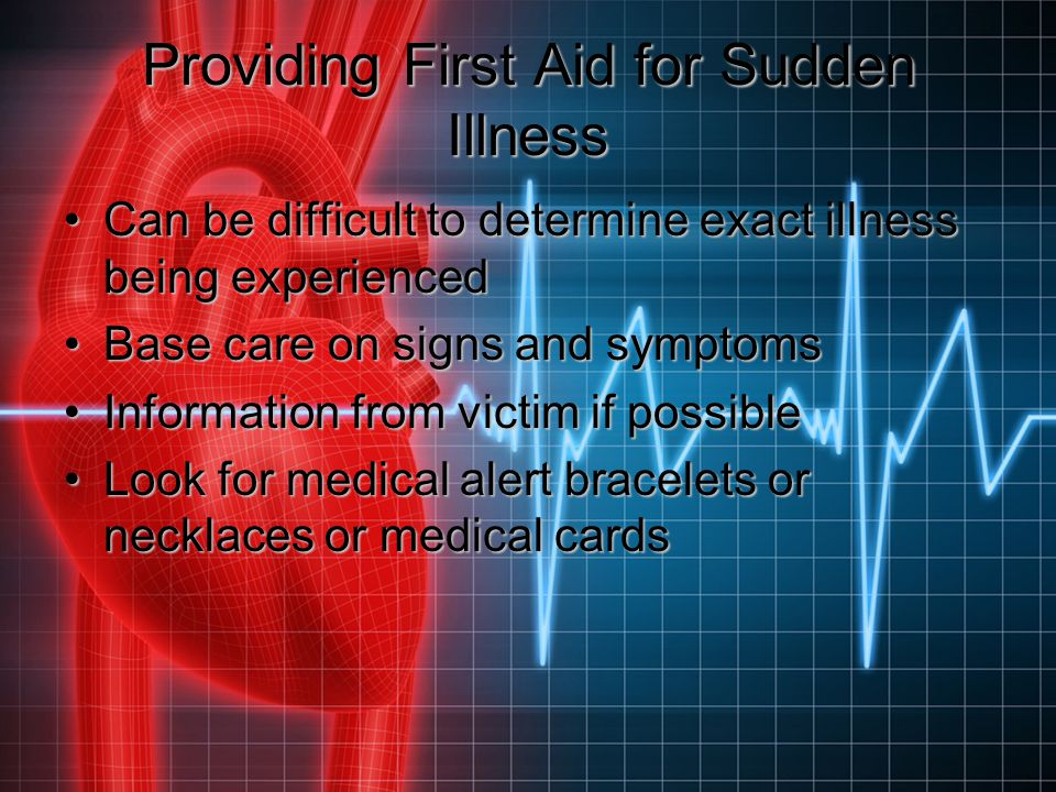 Providing First Aid for Sudden Illness