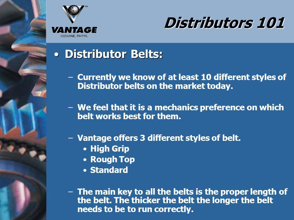 Distributors 101 Distributor Belts: