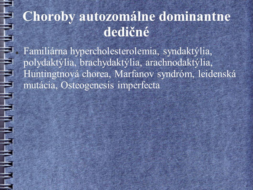 Choroby autozomálne dominantne dedičné