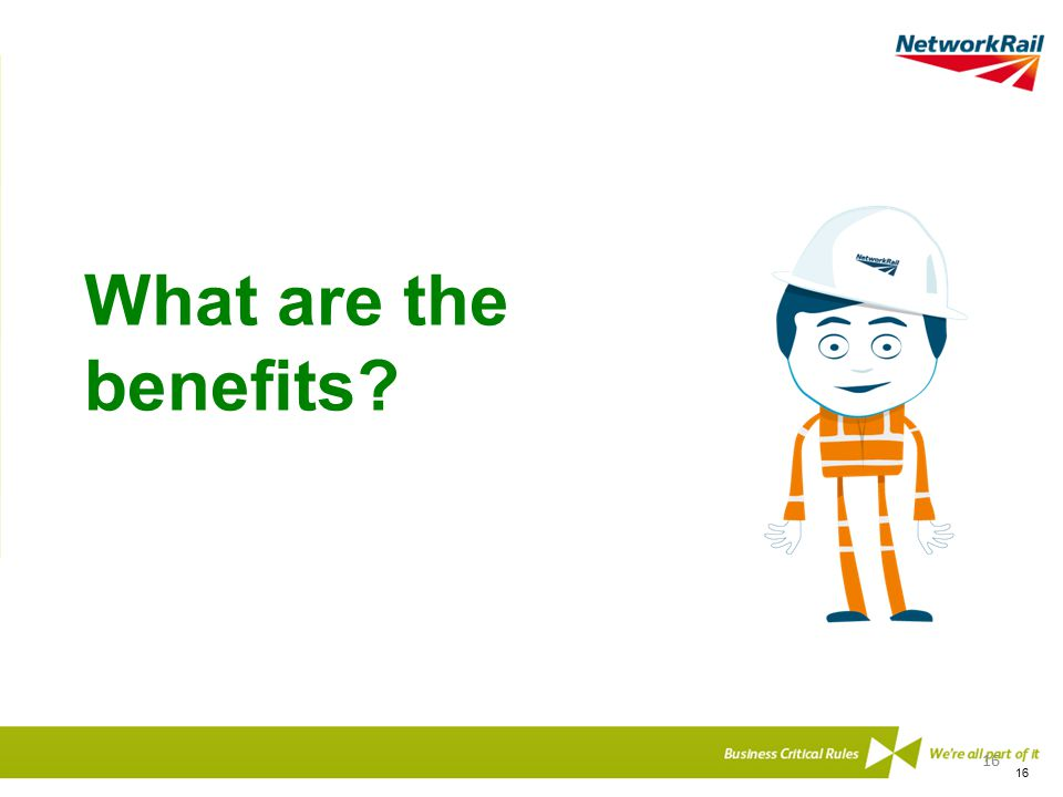 What are the benefits 16