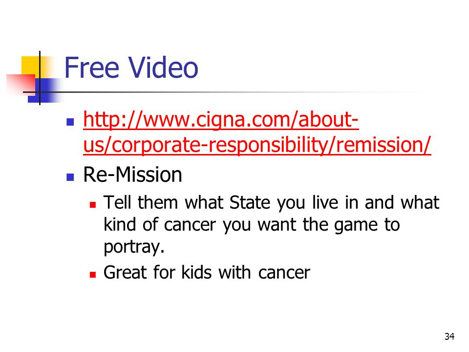 Free Video http://www.cigna.com/about-us/corporate-responsibility/remission/ Re-Mission.