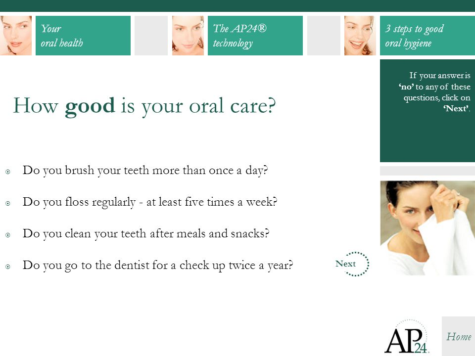 How good is your oral care