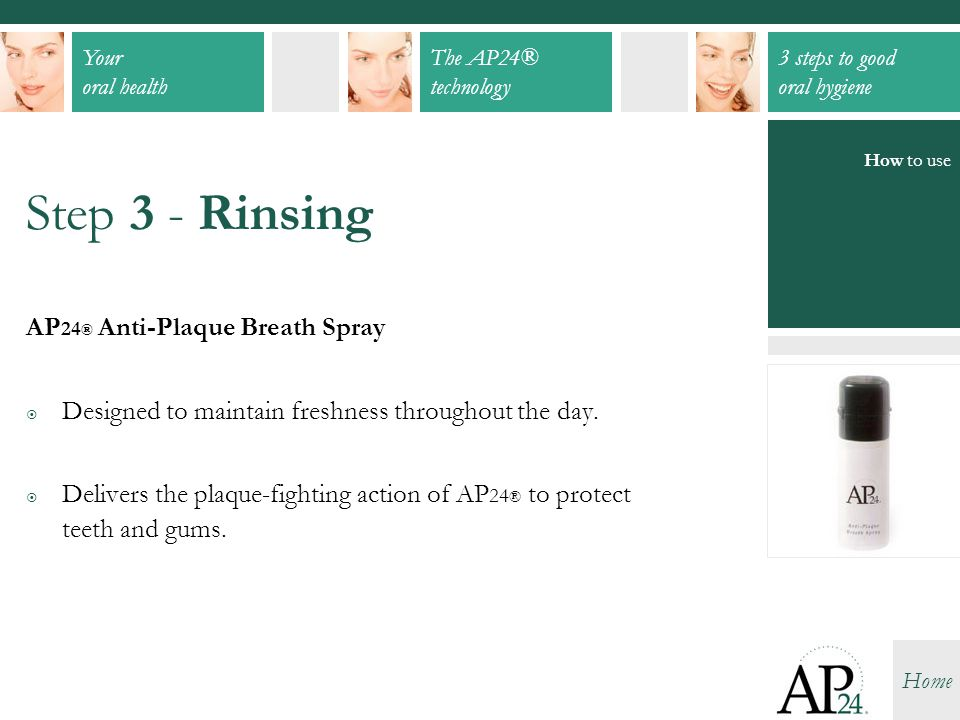 Step 3 - Rinsing AP24® Anti-Plaque Breath Spray