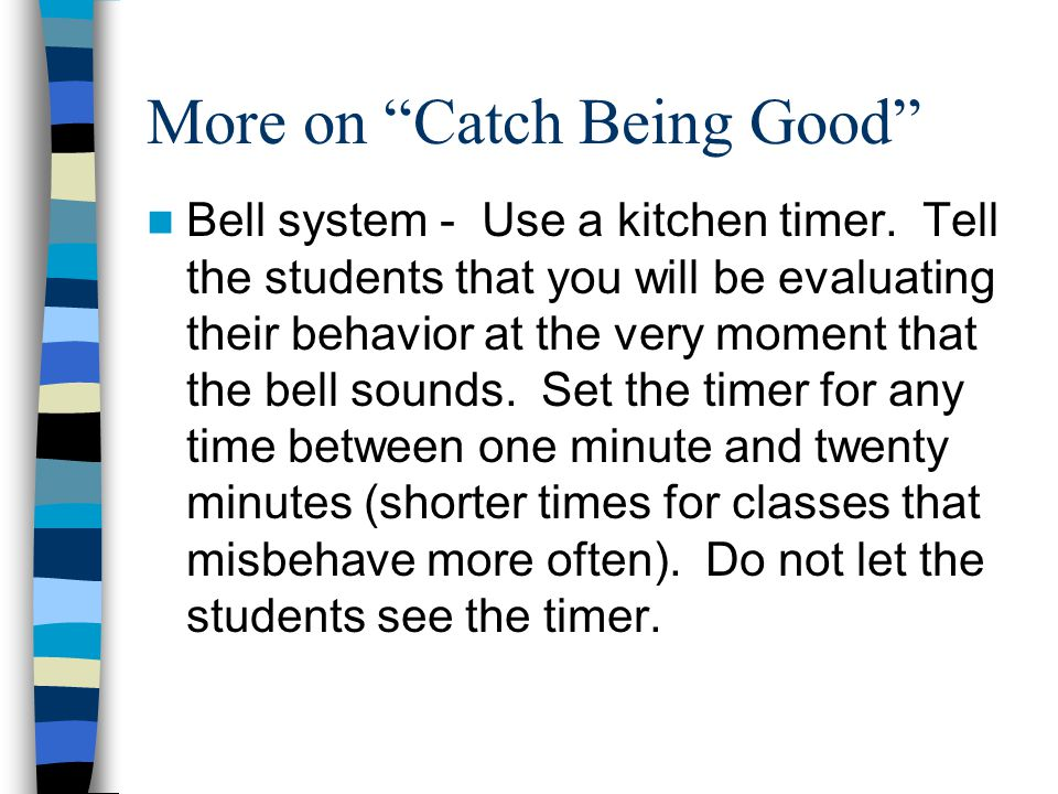 More on Catch Being Good