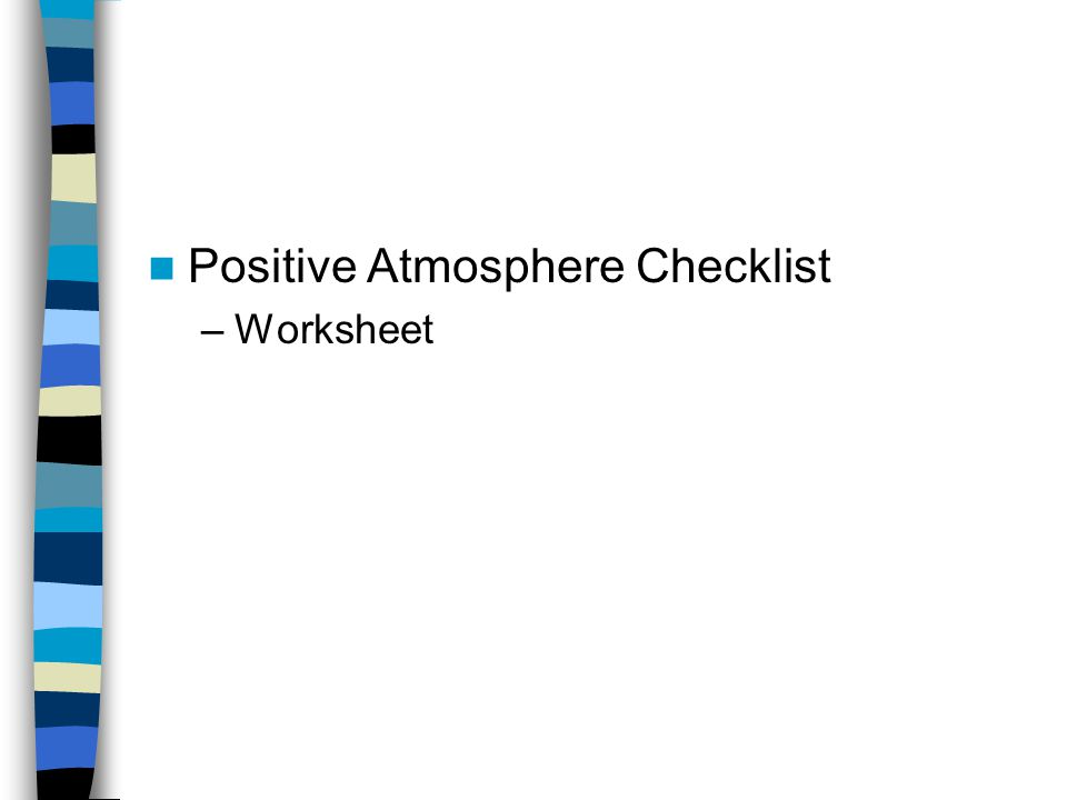 Positive Atmosphere Checklist