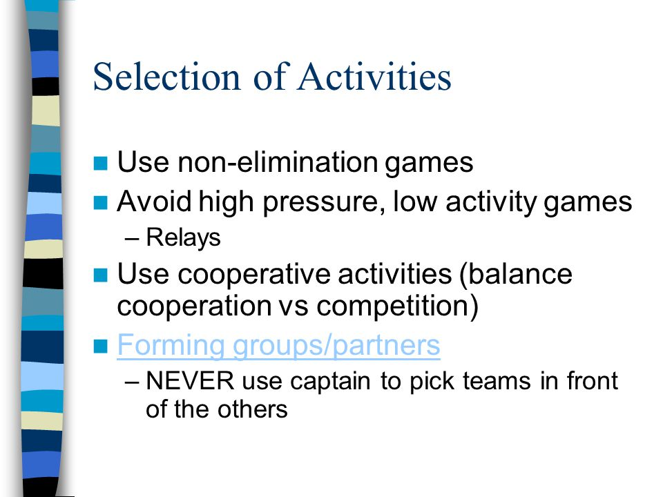 Selection of Activities