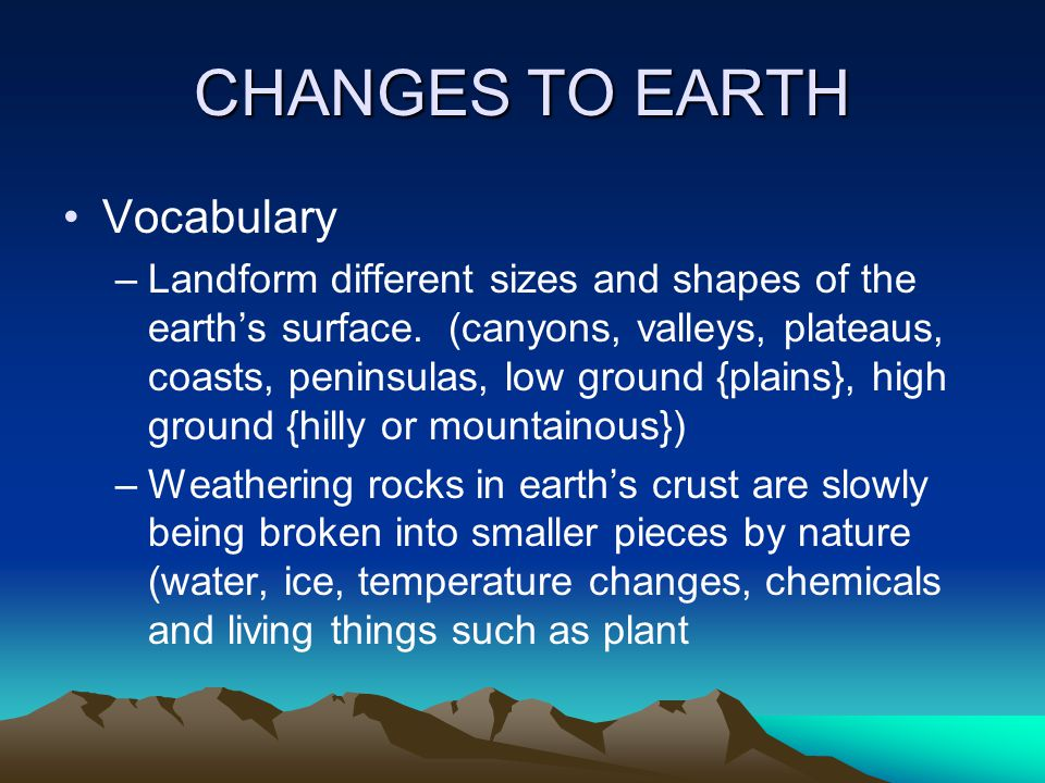 CHANGES TO EARTH Vocabulary