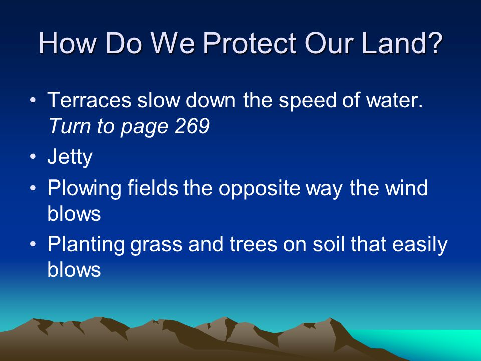 How Do We Protect Our Land