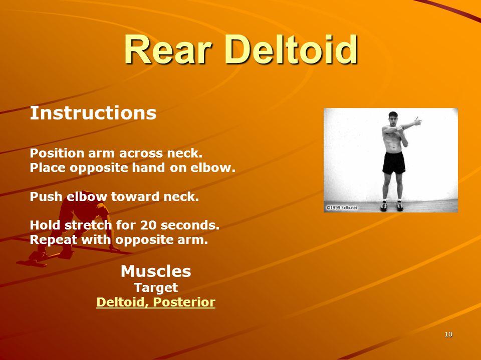 Rear Deltoid Instructions Muscles Position arm across neck.