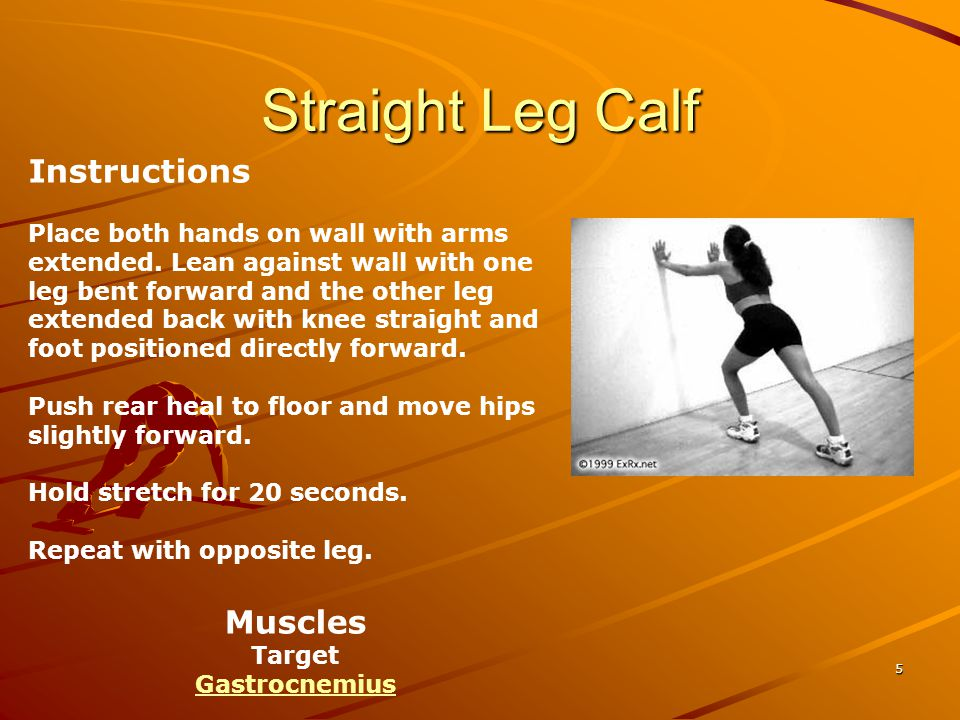 Straight Leg Calf Instructions Muscles
