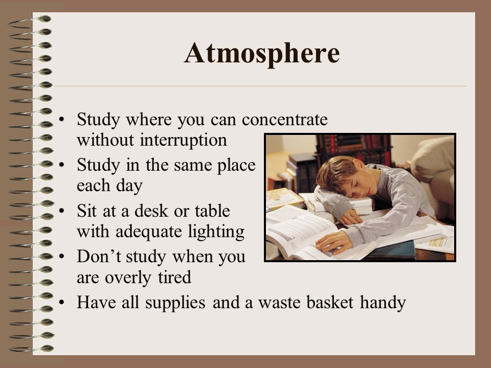 Atmosphere Study where you can concentrate without interruption