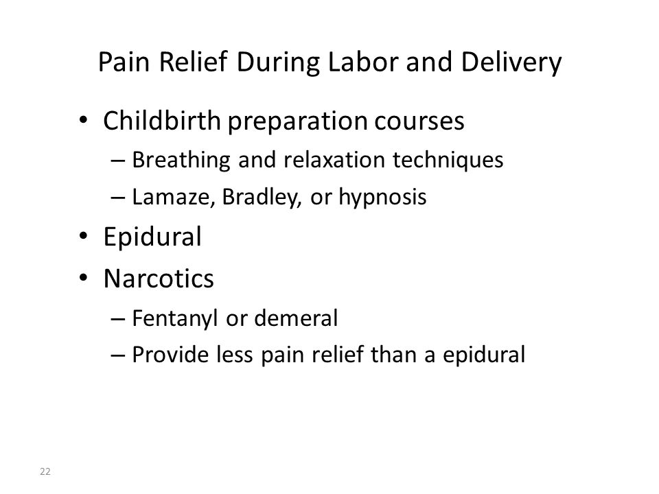 Pain Relief During Labor and Delivery