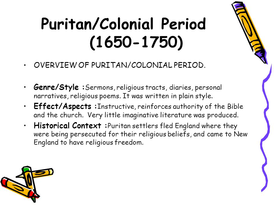 Puritan/Colonial Period (1650-1750)