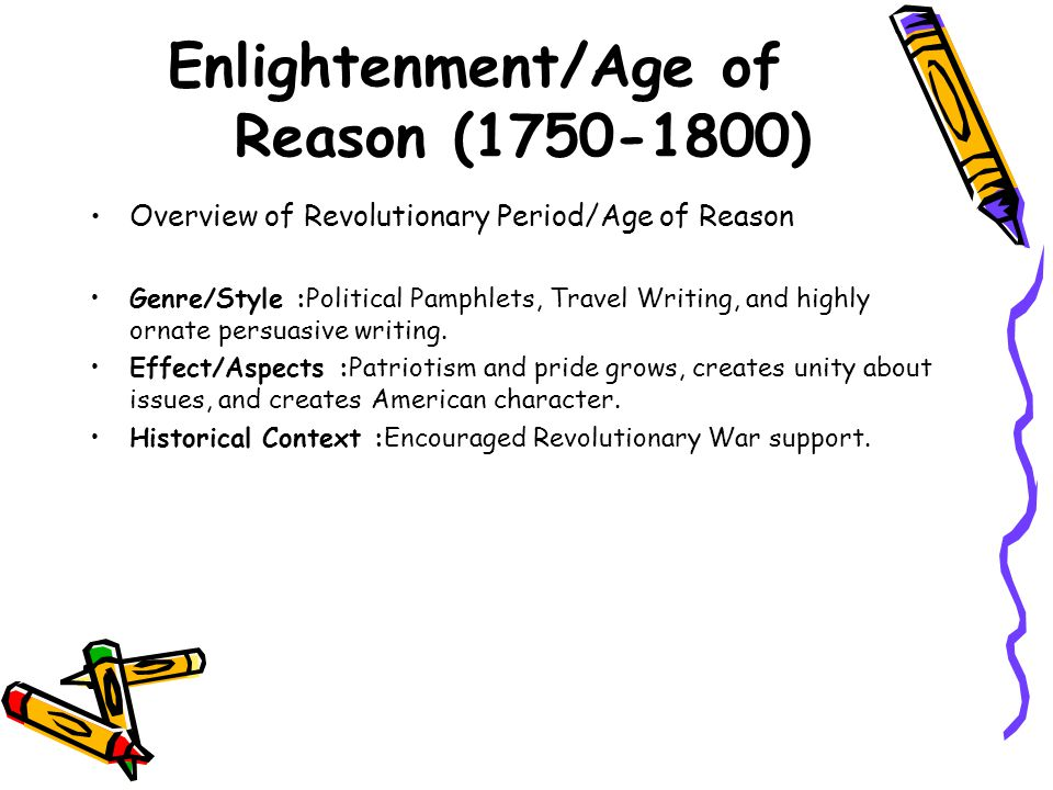 Enlightenment/Age of Reason (1750-1800)