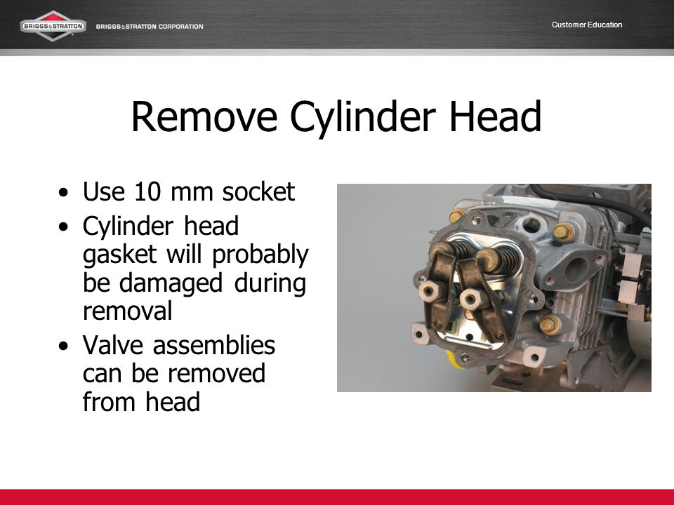 Remove Cylinder Head Use 10 mm socket