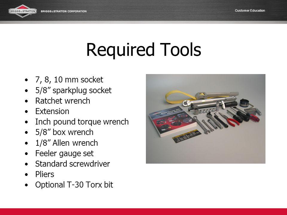 Required Tools 7, 8, 10 mm socket 5/8 sparkplug socket Ratchet wrench
