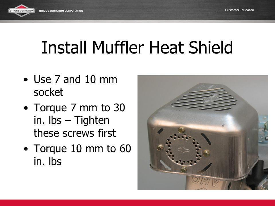 Install Muffler Heat Shield