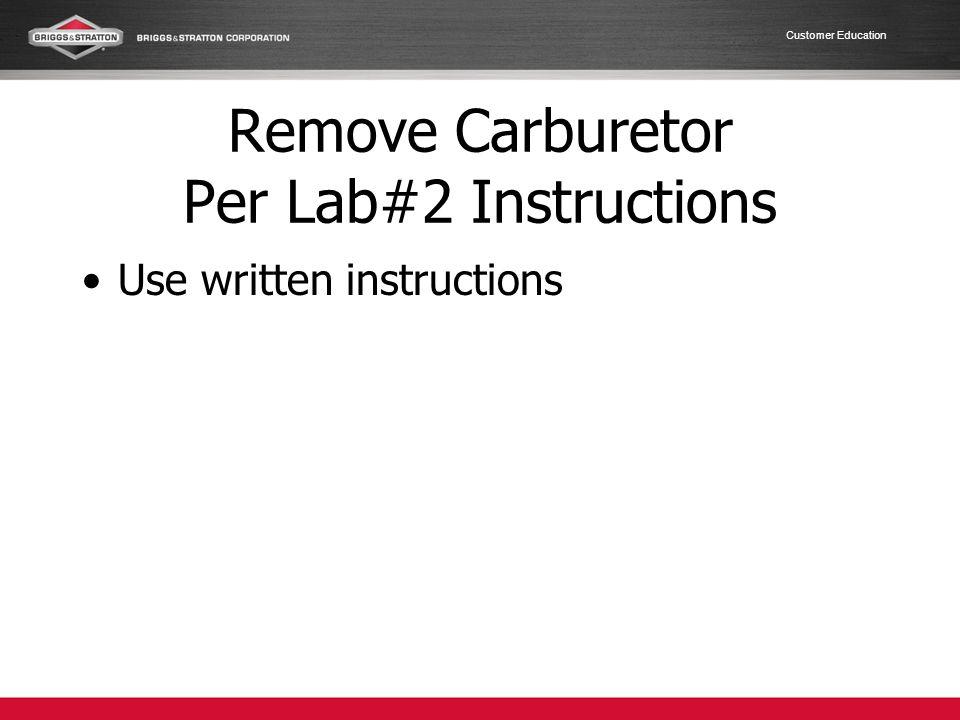 Remove Carburetor Per Lab#2 Instructions