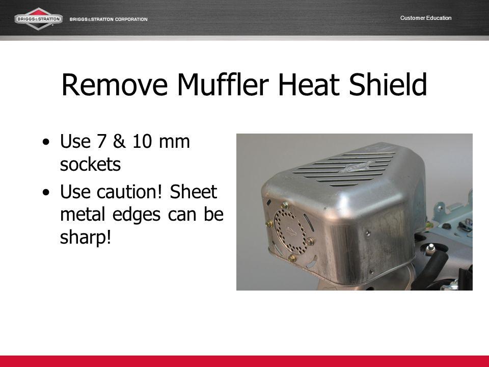 Remove Muffler Heat Shield