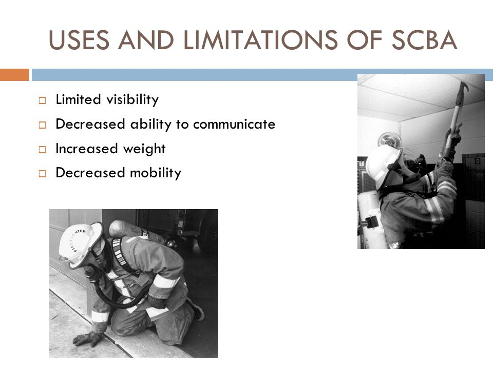 USES AND LIMITATIONS OF SCBA