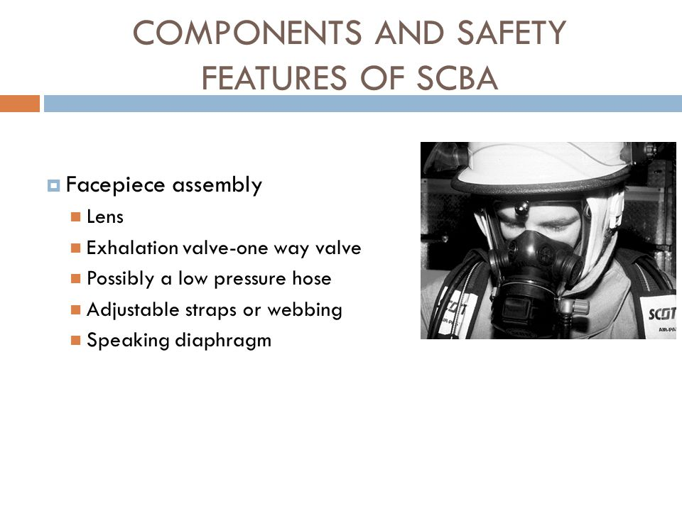 COMPONENTS AND SAFETY FEATURES OF SCBA