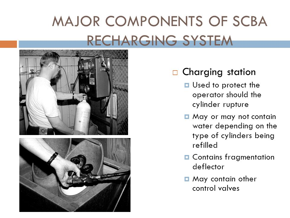 MAJOR COMPONENTS OF SCBA RECHARGING SYSTEM