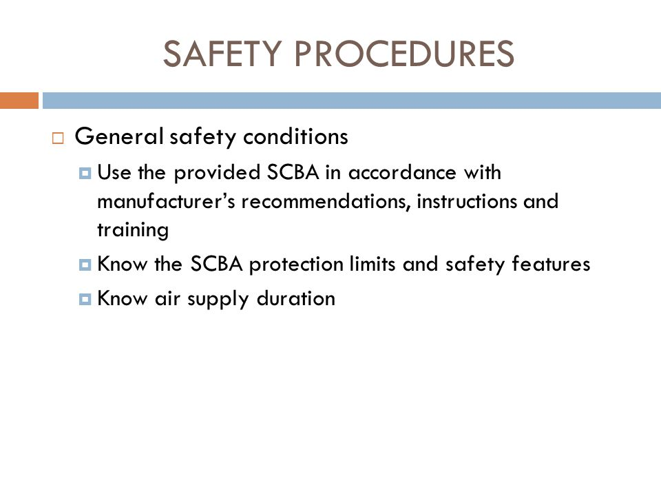 SAFETY PROCEDURES General safety conditions