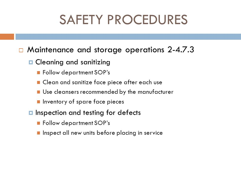 SAFETY PROCEDURES Maintenance and storage operations 2-4.7.3