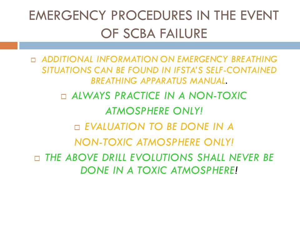 EMERGENCY PROCEDURES IN THE EVENT OF SCBA FAILURE