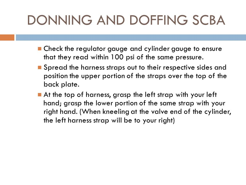 DONNING AND DOFFING SCBA