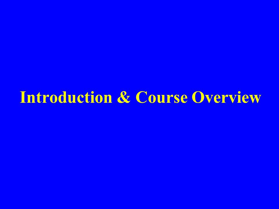 Introduction & Course Overview