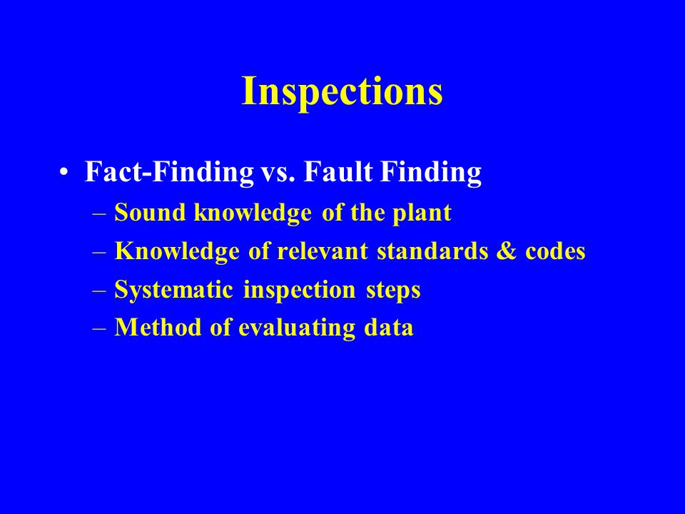 Inspections Fact-Finding vs. Fault Finding