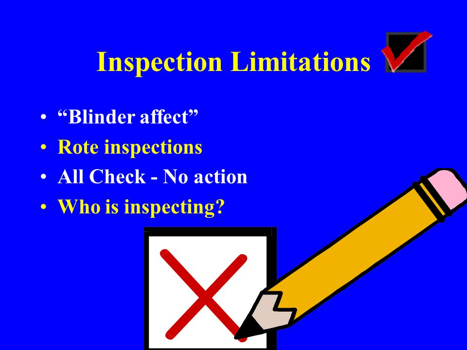 Inspection Limitations