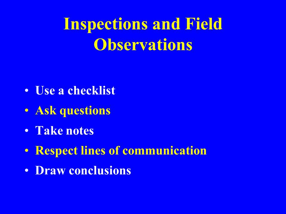 Inspections and Field Observations